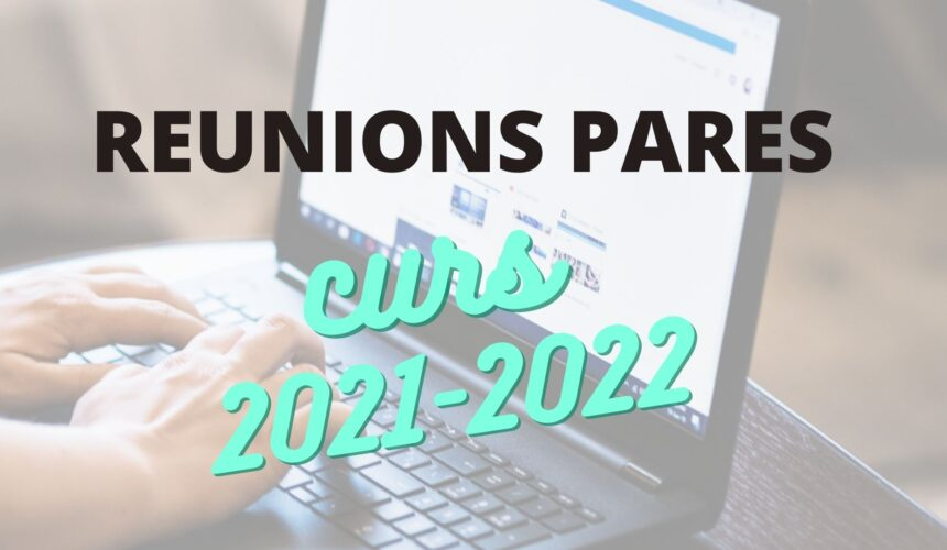 Reunions pares curs 2021-2022